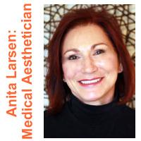 Anita Larsen Medical Aesthetician